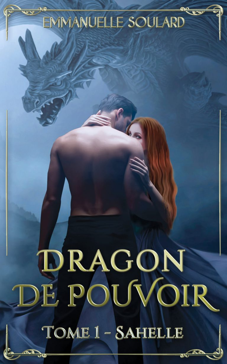 Dragon de pouvoir - Emmanuelle Soulard