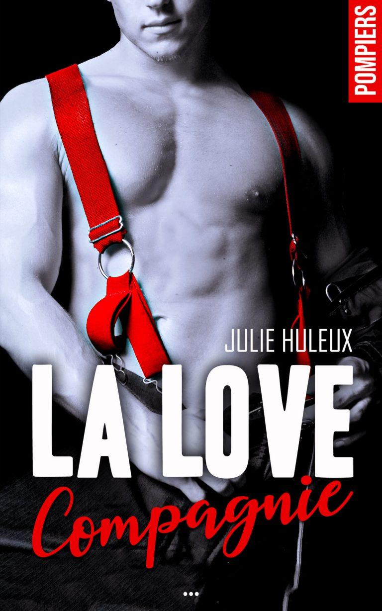 La Love Compagnie - Julie Huleux